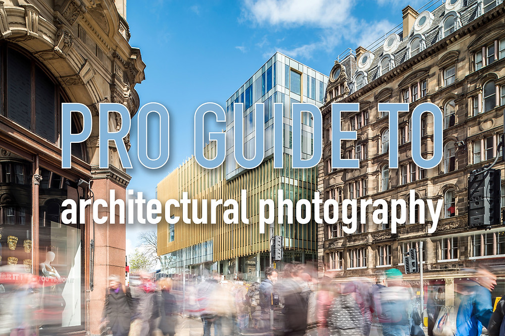 architectural-photography-how-to-approach-a-shoot