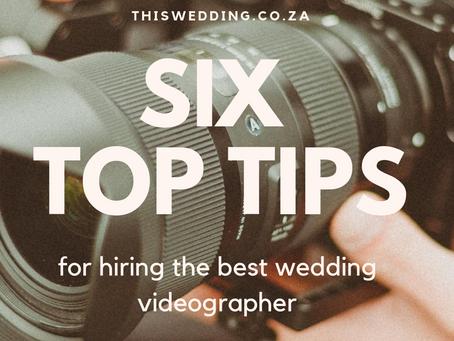 6 Tips for hiring the best wedding videographer