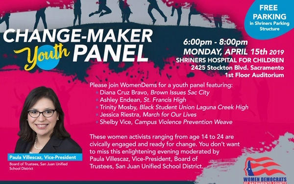 Change-maker panel!  Moderated by San Juan Unified Board of Trustees Vice-President, Paula Villescaz.