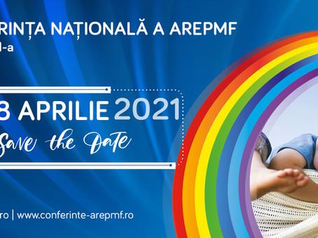 Conferința Națională a AREPMF - ediția a VI-a - 15-18 aprilie 2021