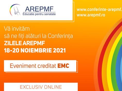 """ANUNȚ - CONFERINȚA """"ZILELE AREPMF"""" - 18-20 noiembrie 2021"""
