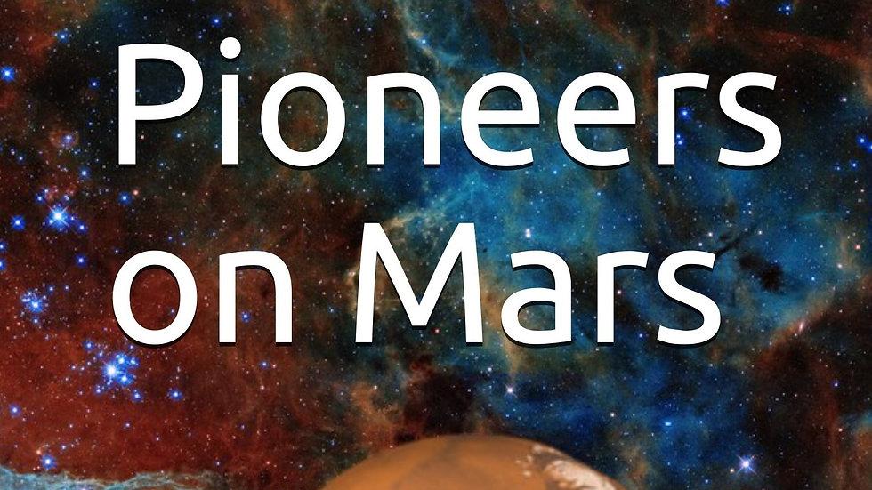 Multiplanetary Book 1: Pioneers on Mars