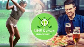 INTRODUCING THE GOLFPLAY NINE & DINE SUMMER SERIES!