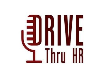 Drive Thru HR episode
