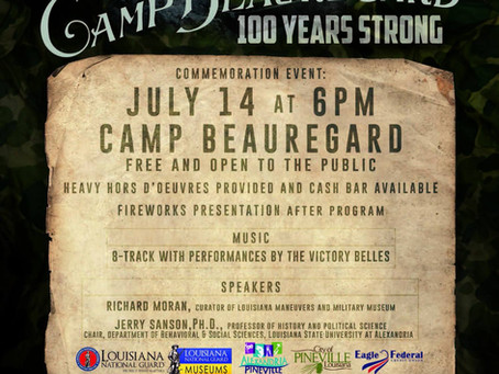 July 14 - Camp Beauregard - 100 years strong