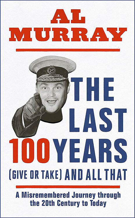 The Last 100 Years (give or take) and All That