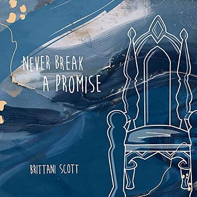 Never Break A Promise