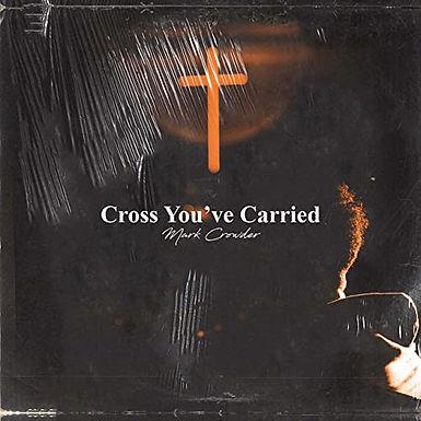 Cross You've Carried