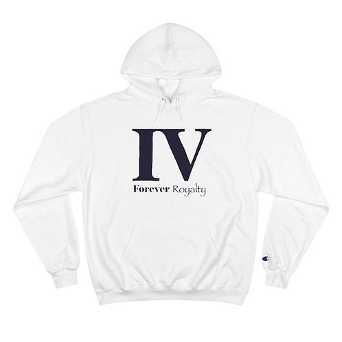 Forever Royalty Champion Hoodie