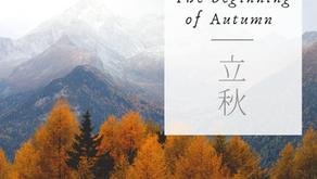Li Chiu: The Beginning of Autumn