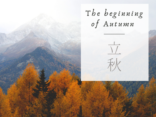 Li Chiu: The Beginning of Autumn