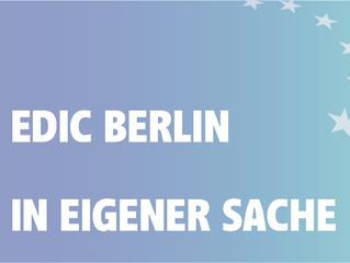 EDIC Berlin - in eigener Sache