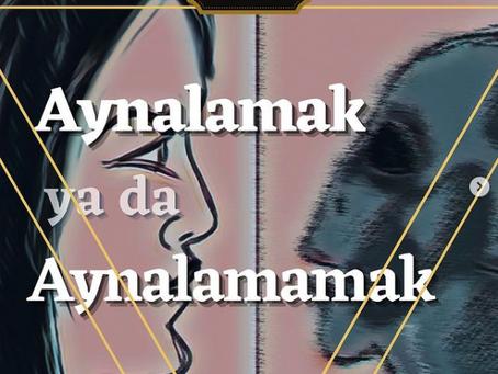"""""""Aynalama"""" 7 #sezgidentemalar"""
