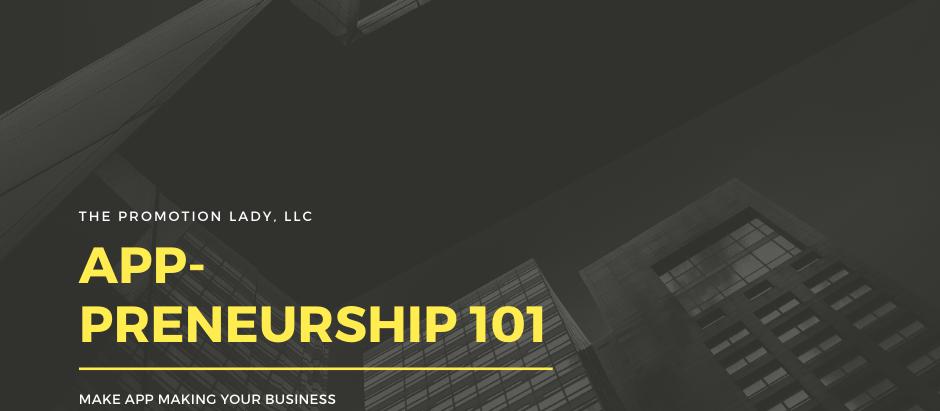 Mobile App-Preneurship 101