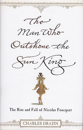 The Man Who Outshone the Sun King Cover.