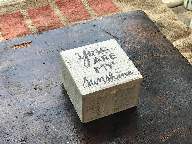 "Custom ""You are my Sunshine"" Box"