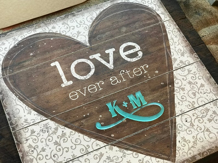 """Personalized """"Love Ever After"""" Wall Hanging"""