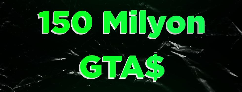 150 Milyon GTA$