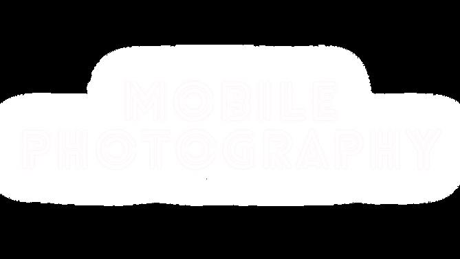 MOBILE PHOTGRAPHY.png