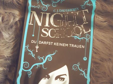 Night school - Du darfst keinem Trauen - C.J.Daugherty