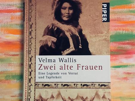 Zwei alte Frauen - Die Legende von Verrat und Tapferkeit - Velma Wallis