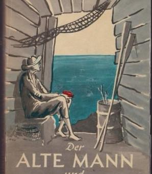 Der alte Mann und das Meer - Hemingway