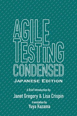 Gregory+Crispin-AgileTestingCondensed-JA