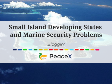 Small Island Developing States and Marine Security Problems