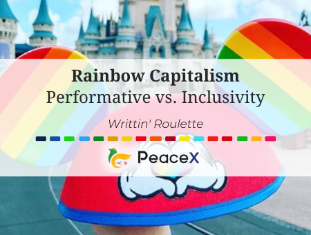 Rainbow Capitalism: Performativity Vs. Inclusivity