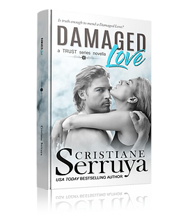 Damaged Love by USA TODAY bestselling author Cristiane Serruya cover