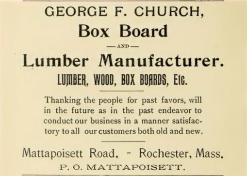 Advertisement of George F. Church Box Board and Lumber Manufacturer Mattapoisett Road Rochester Massachusetts 1907