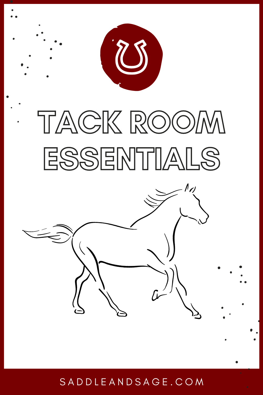 Tack Room Essentials