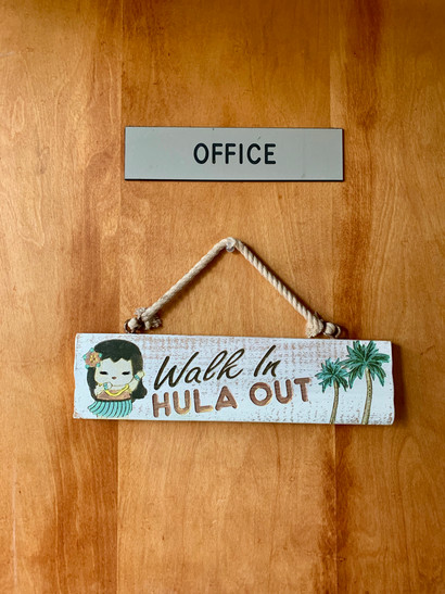 Walk In, Hula Out
