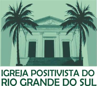 IGREJA POSITIVISTA DO RIO GRANDE DO SUL