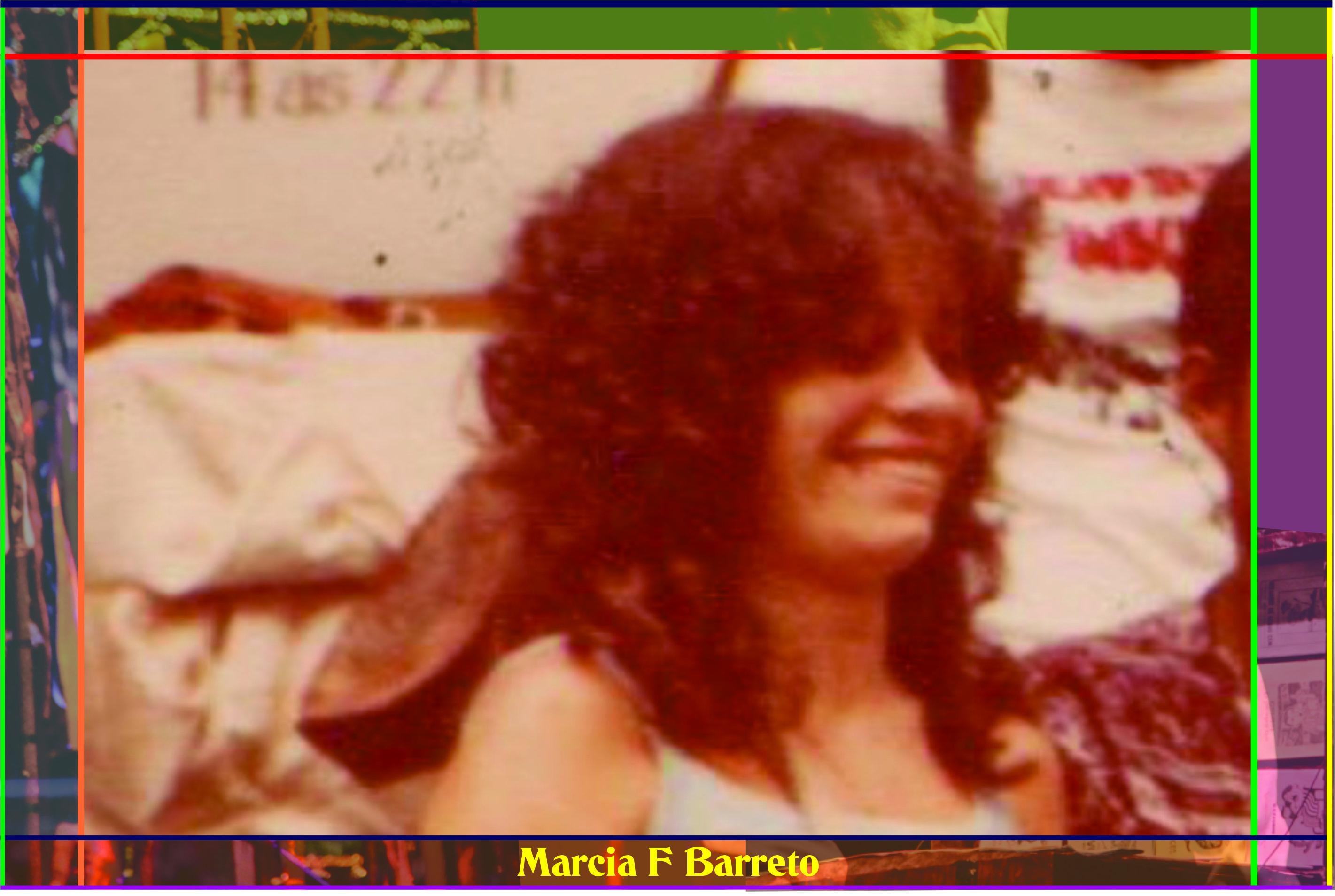 Marcia F Barreto