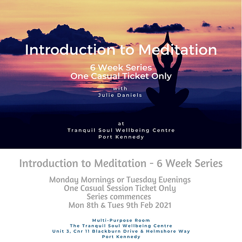 Introduction to Meditation - 6 Week Series - 1 x Casual Session