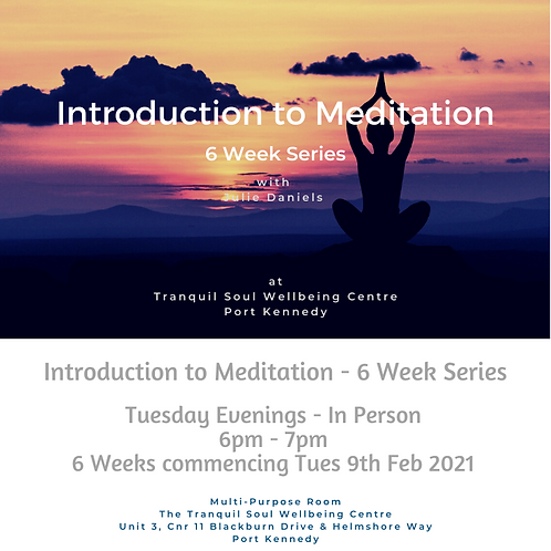Introduction to Meditation -   6 Week Series Tuesday Evenings