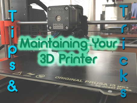 Tips & Tricks: Maintaining Your 3D Printer