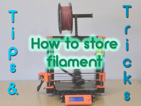 Tips and Tricks: How to Store Filament