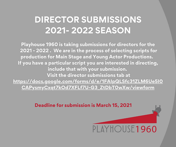 DIRECTOR SUBMISSIONS 2021- 2022 SEASON.p