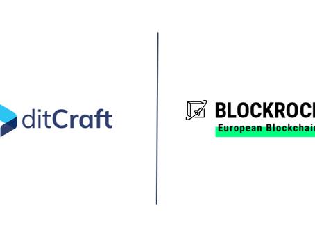 ditCraft accelerates blockchain as BLOCKROCKET member