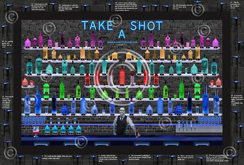 TAKE-A-SHOT (optional bartender change) 24x38