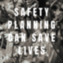 safety planning can save lives.png