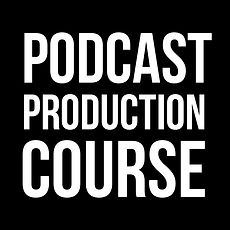 Podcast-Production-Course-Thumbnail.jpg