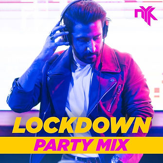 LOCKDOWN PARTY MIX.jpg