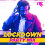LOCKDOWN PARTY MIX.jpg