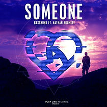 Play Life Records - Someone (ft. Nathan