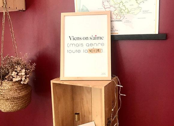 """Affiche citation """"VIENS ON S'AIME ( MAIS GENRE TOUTE LA VIE ) à personnaliser"""