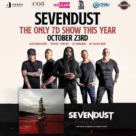 SEVENDUST LIVESTREAM EVENT | OCTOBER 23