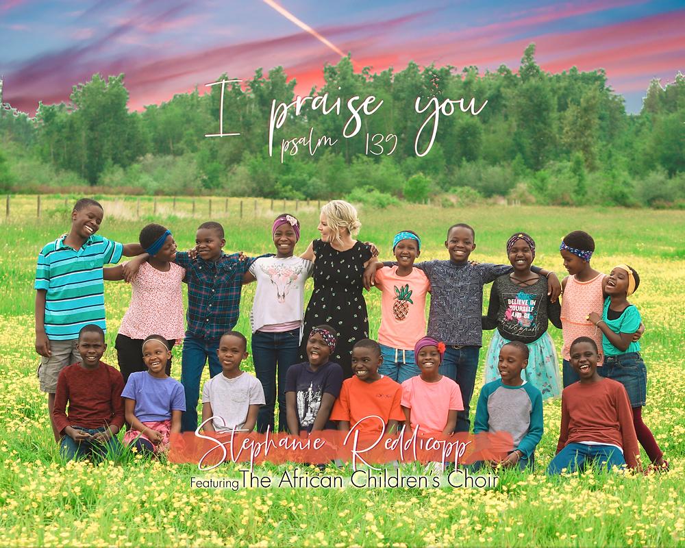I Praise You - Psalm 139